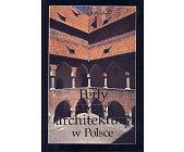 Szczegóły książki PERŁY DAWNEJ ARCHITEKTURY W POLSCE
