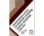 Szczegóły książki FILMOGRAFIA ETIUD STUDENTÓW ŁÓDZKIEJ SZKOŁY FILMOWEJ 1948-1997 - 2 TOMY