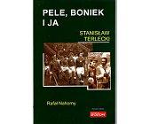 Szczegóły książki PELE, BONIEK I JA