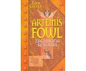 Szczegóły książki ARTEMIS FOWL - ZAGINIONA KOLONIA