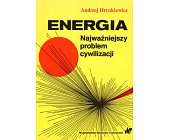 Szczegóły książki ENERGIA. NAJWAŻNIEJSZY PROBLEM CYWILIZACJI