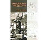 Szczegóły książki DYSCYPLINA WOJSKOWA