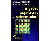 Szczegóły książki ALGEBRA WSPÓŁCZESNA Z ZASTOSOWANIAMI