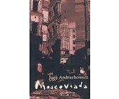 Szczegóły książki MOSCOVIADA - POWIEŚĆ GROZY