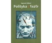 Szczegóły książki POLITYKA I TEATR