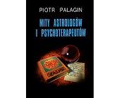 Szczegóły książki MITY ASTROLOGÓW I PSYCHOTERAPEUTÓW