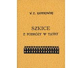Szczegóły książki SZKICE Z PODRÓŻY W TATRY