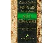 Szczegóły książki KOMENTARZ HISTORYCZNO - KULTUROWY DO BIBLII HEBRAJSKIEJ