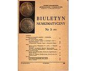 Szczegóły książki BIULETYN NUMIZMATYCZNY NR 3 (151)