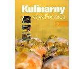 Szczegóły książki KULINARNY ATLAS POMORZA