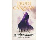 Szczegóły książki MISJA AMBASADORA - TRYLOGIA ZDRAJCY - TOM 1