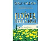 Szczegóły książki A FLOWER THAT'S FREE