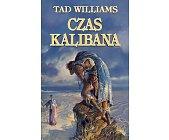 Szczegóły książki CZAS KALIBANA