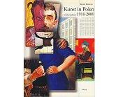 Szczegóły książki KUNST IN POLEN IN DEN JAHREN 1918-2000