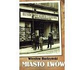 Szczegóły książki MIASTO LWÓW
