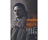 Szczegóły książki DZIENNIK 1962-1969 - TOM 1