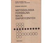 Szczegóły książki METODOLOGIA FORMALNA NAUK EMPIRYCZNYCH