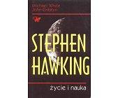 Szczegóły książki STEPHEN HAWKING - ŻYCIE I NAUKA