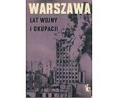 Szczegóły książki WARSZAWA LAT WOJNY I OKUPACJI - ZESZYT 2