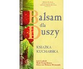 Szczegóły książki BALSAM DLA DUSZY - KSIĄŻKA KUCHARSKA