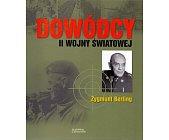 Szczegóły książki DOWÓDCY II WOJNY ŚWIATOWEJ. ZYGMUNT BERLING