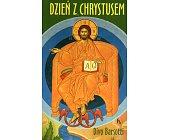 Szczegóły książki DZIEŃ Z CHRYSTUSEM