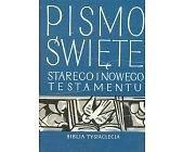 Szczegóły książki PISMO ŚWIĘTE STAREGO I NOWEGO TESTAMENTU. BIBLIA TYSIĄCLECIA
