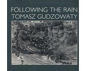Szczegóły książki FOLLOWING THE RAIN