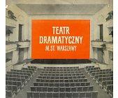 Szczegóły książki TEATR DRAMATYCZNY M. ST. WARSZAWY ...