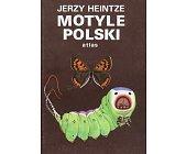 Szczegóły książki MOTYLE POLSKI - ATLAS