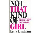 Szczegóły książki NOT THAT KIND OF GIRL