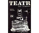 Szczegóły książki TEATR BEZ DRAMATU