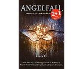 Szczegóły książki ANGELFALL. OPOWIEŚĆ PENRYN O KOŃCU ŚWIATA