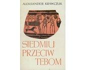 Szczegóły książki SIEDMIU PRZECIW TEBOM