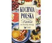 Szczegóły książki KUCHNIA POLSKA - DANIA NA KAŻDĄ OKAZJĘ