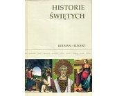 Szczegóły książki HISTORIE ŚWIĘTYCH - TOM 9 - KOLMAN - ŁUKASZ