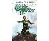 Szczegóły książki DOLINA MROKU -  TOM 1 - GILDIA HORDÓW