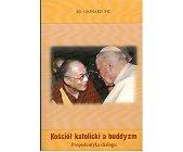 Szczegóły książki KOŚCIÓŁ KATOLICKI A BUDDYZM. PROPEDEUTYKA DIALOGU
