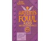 Szczegóły książki ARTEMIS FOWL - KOD WIECZNOŚCI