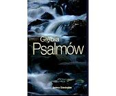 Szczegóły książki GŁĘBIA PSALMÓW