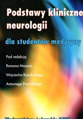PODSTAWY KLINICZNE NEUROLOGII