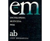Szczegóły książki ENCYKLOPEDIA MUZYCZNA - TOM 1