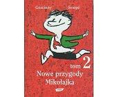 Szczegóły książki NOWE PRZYGODY MIKOŁAJKA - TOM 2