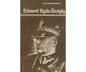 Szczegóły książki EDWARD RYDZ - ŚMIGŁY