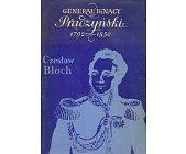 Szczegóły książki GENERAŁ IGNACY PRĄDZYŃSKI 1792-1850