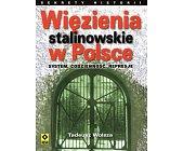 Szczegóły książki WIĘZIENIA STALINOWSKIE W POLSCE