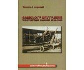 Szczegóły książki SAMOLOTY BRYTYJSKIE W LOTNICTWIE POLSKIM 1918 - 1930