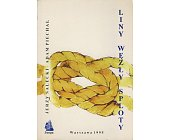 Szczegóły książki LINY, WĘZŁY, SPLOTY