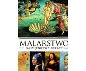 Szczegóły książki MALARSTWO. NAJPIĘKNIEJSZE OBRAZY