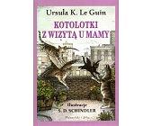 Szczegóły książki KOTOLOTKI Z WIZYTĄ U MAMY
